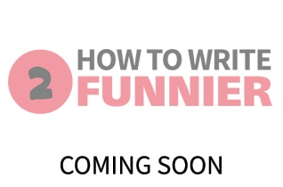 how to write funnier